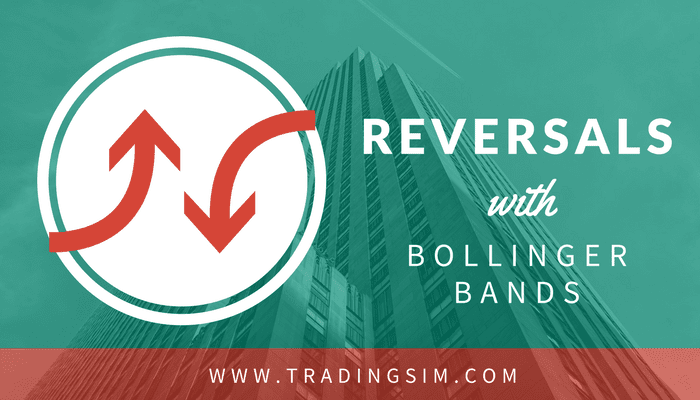 Reversals with Bollinger Bands