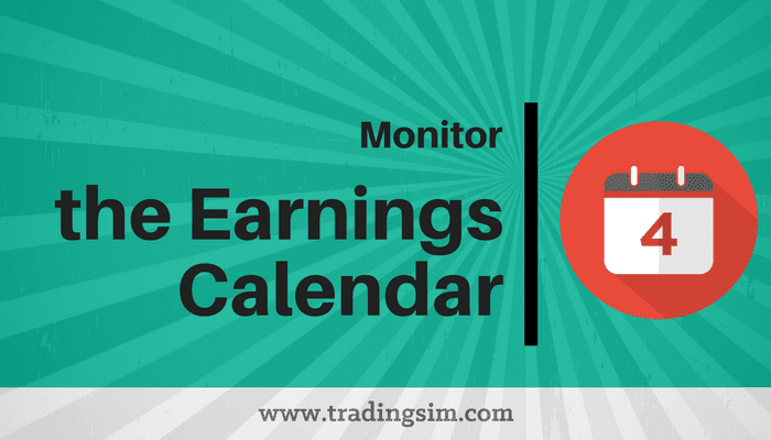 Monitor the Earnings Calendar