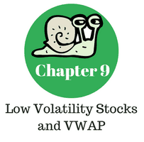 Chapter 9 - Low Volatility Stocks and VWAP