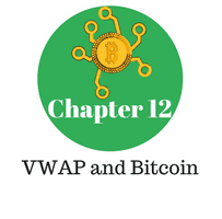 Chapter 12 - VWAP and Bitcoin
