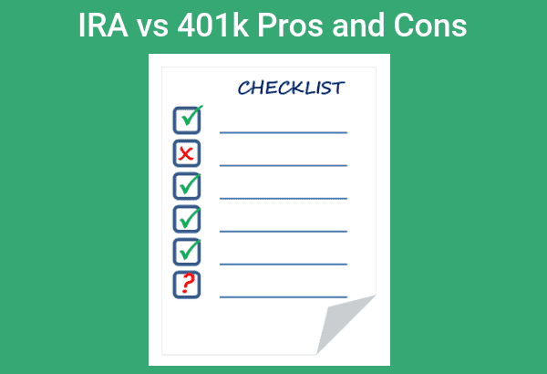 IRA vs 401k Pros and Cons