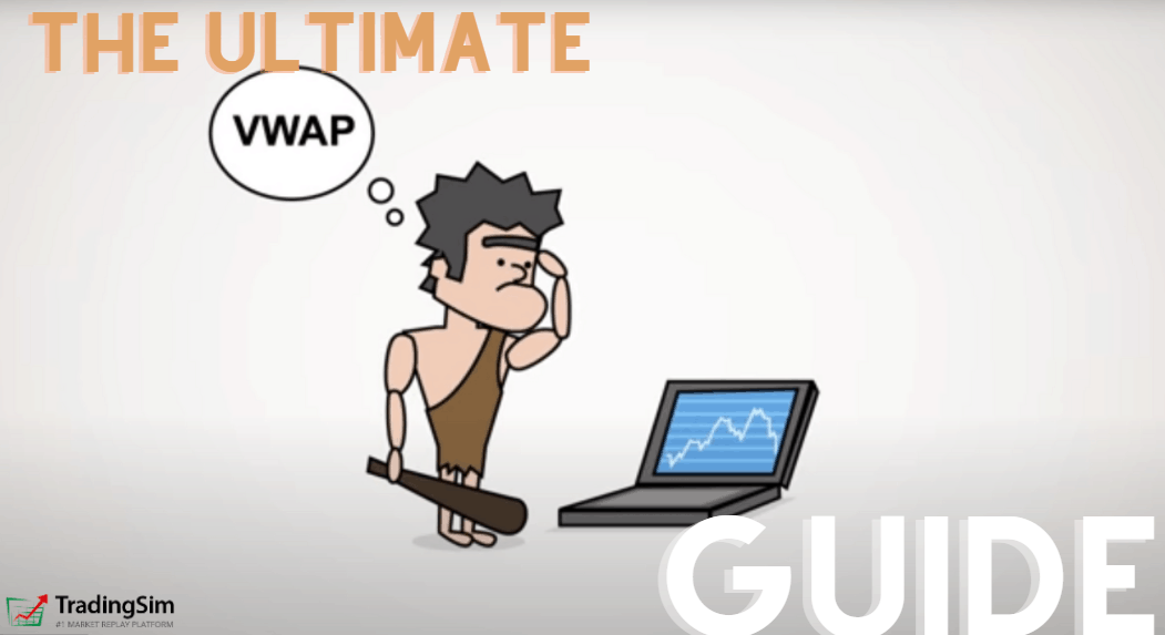 The Ultimate Guide to VWAP