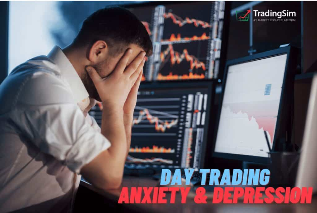 Day Trading Anxiety and Depression