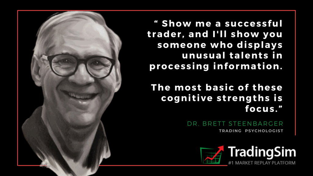 Dr. Steenbarger quote on focus in trading and how that affects trading performance